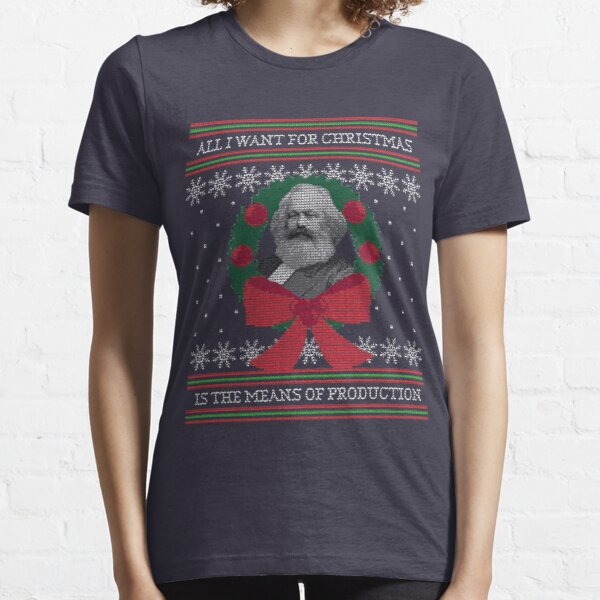 """Karl Marx """"Seize the Means of Production"""" Funny Ugly Christmas Sweater Essential T-Shirt"""