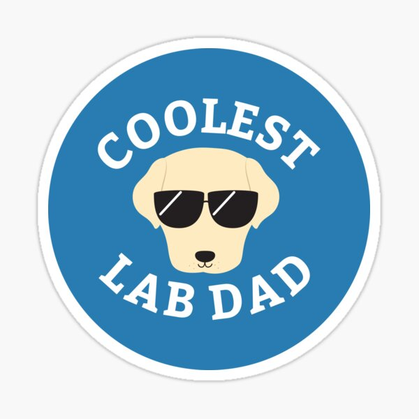 Coolest Lab Dad Sticker
