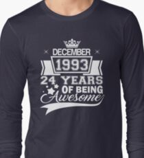 24th Birthday Gift Born in December 1993 Long Sleeve T-Shirt