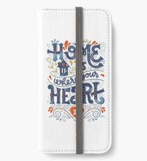 Home is where your heart is iPhone Wallet/Case/Skin