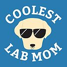 Coolest Lab Mom by cartoonbeing
