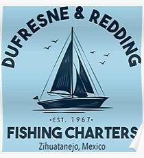 Dufresne & Redding Fishing Charters Poster