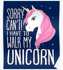 Funny unicorn slogan shirt for girls Poster