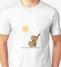 Danbo If only I could be so grossly incandescent Unisex T-Shirt