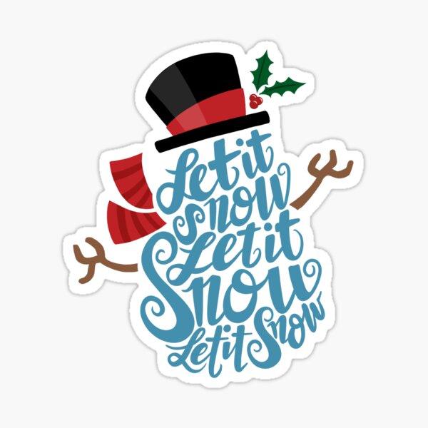 Let it Snow, Let it Snow Art Print Sticker