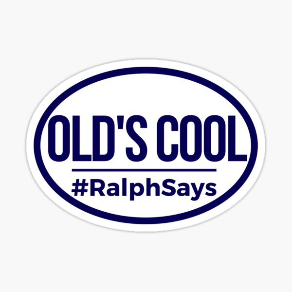 #RalphSays - Old's Cool (Oval Blue) Sticker