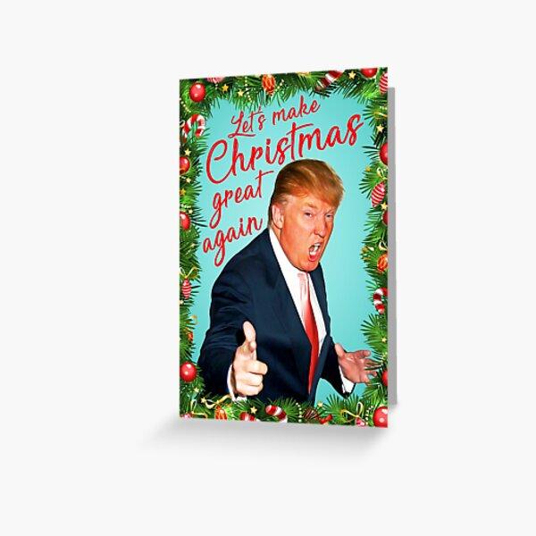 Make christmas great again Greeting Card