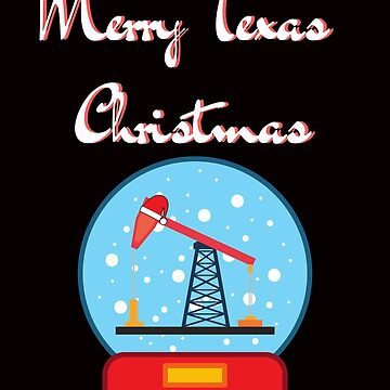 Merry Christmas from Texas Oil Country by mptaylor