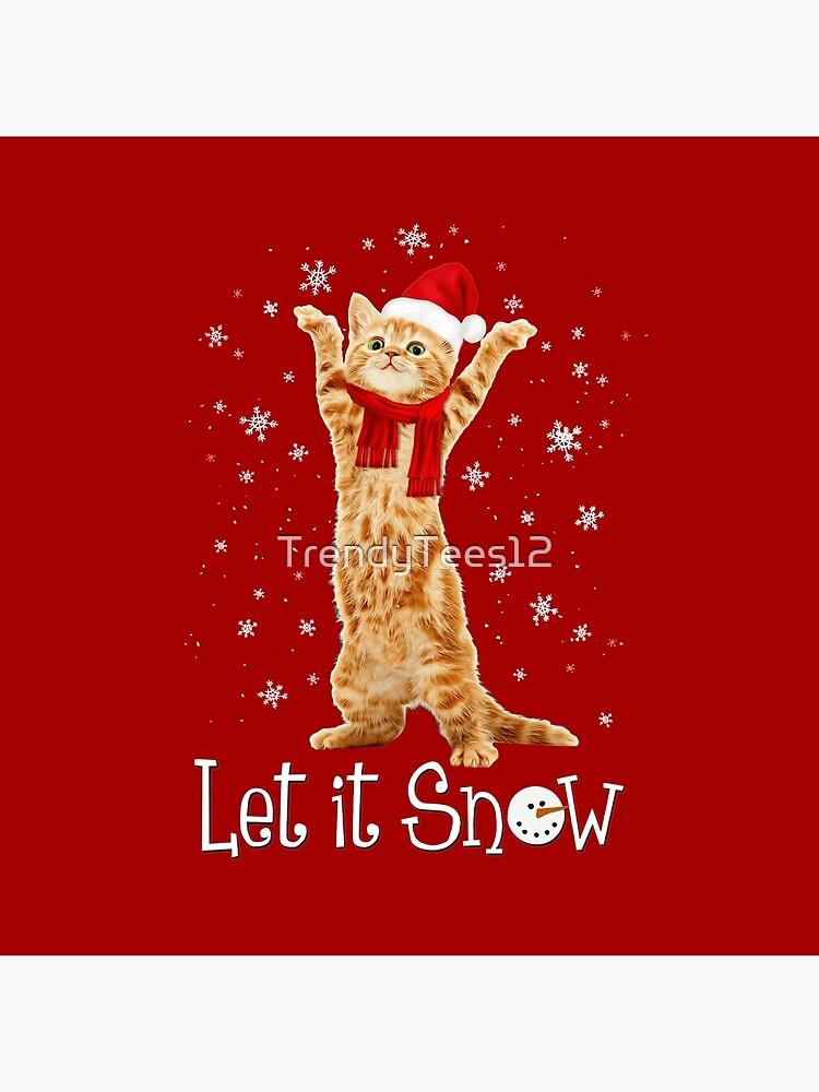 Let It Snow Santa Hat & Scarf Kitten Cat Snowflake Holiday Funny by TrendyTees12