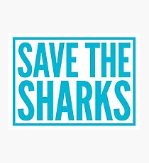 save the sharks Photographic Print