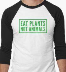 eat plants not animals Men's Baseball ¾ T-Shirt