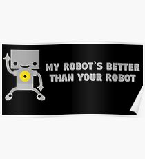 My Robot's Better Than Your Robot Poster