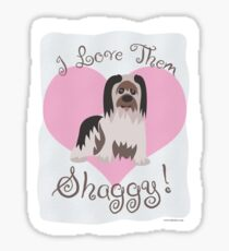 Love Them Shaggy Dogs! Sticker