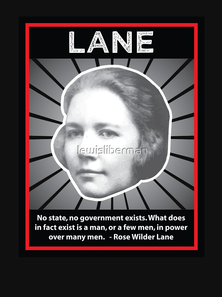 Rose Wilder Lane With Quote T Shirt By Lewisliberman Redbubble