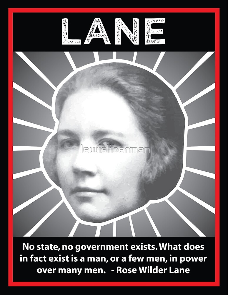 Rose Wilder Lane With Quote By Lewisliberman Redbubble