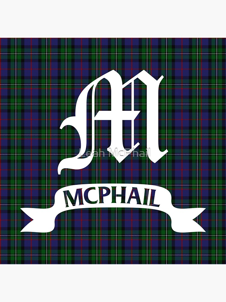 McPhail Hunting Tartan with Clan Name by LeahMcPhail