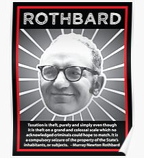Murray Rothbard with Quote Poster