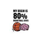 My Brain is 80% Basketball Stats by sketchNkustom