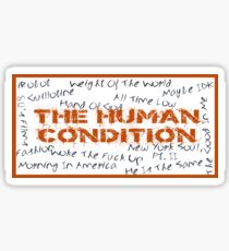 The Human Condition Sticker