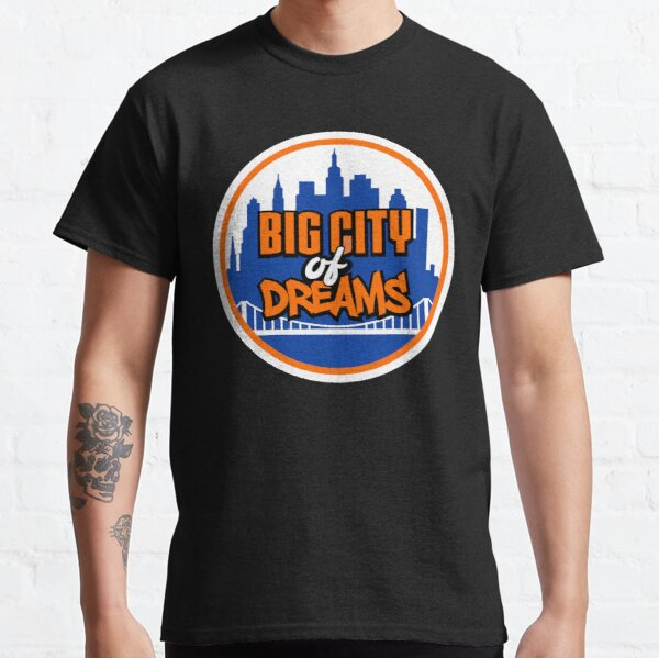 Big City of Dreams Classic T-Shirt