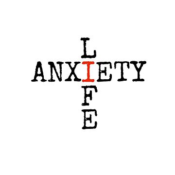 ANXIETY LIFE by TartyCat