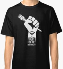 Fight for Net Neutrality Classic T-Shirt