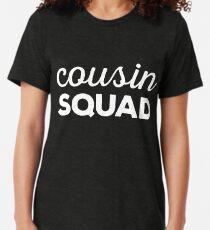 Cousin Squad Tri-blend T-Shirt