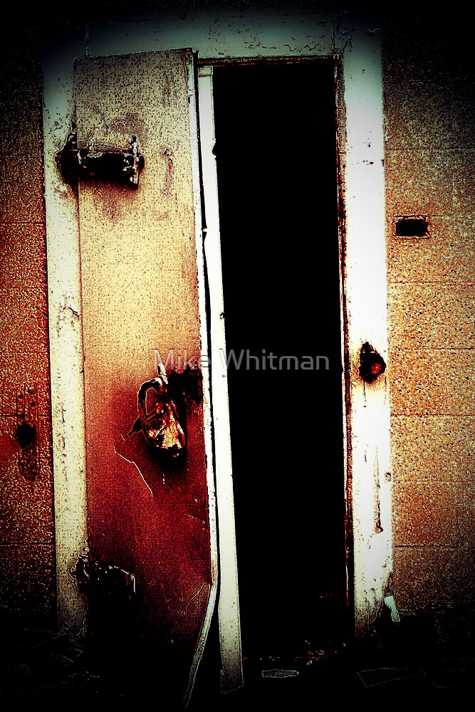 There's Rust On My Door... by Mike Whitman