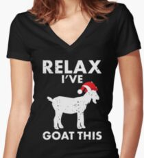 Relax, I Goat This! Funny Goat Lover Gifts Women's Fitted V-Neck T-Shirt
