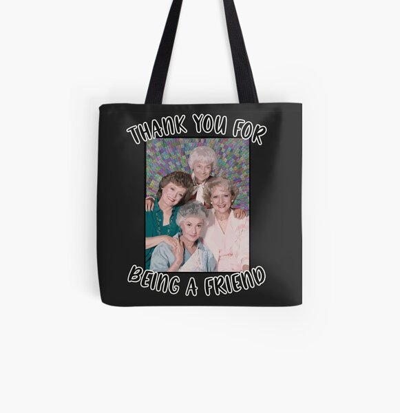 Golden Girls Inspired Thank You For Being A Friend All Over Print Tote Bag