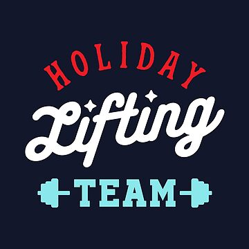 Holiday Lifting Team (Christmas Gym, Workout and Fitness) by brogressproject