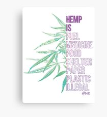 Hemp is Metal Print