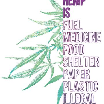 Hemp is by kushcommon