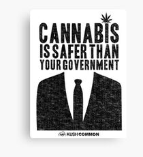Cannabis is Safer Than Your Government Canvas Print
