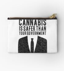Cannabis is Safer Than Your Government Studio Pouch