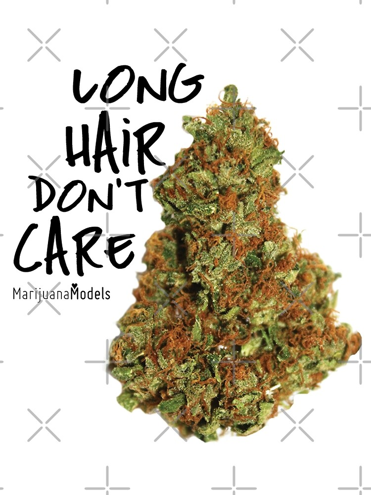 Long Hair Don't Care by KUSH COMMON