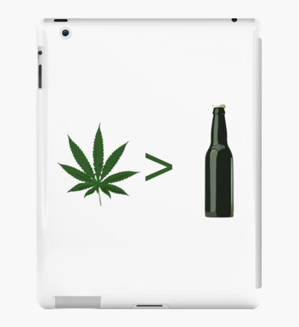 Weed Greater Than Beer iPad Case/Skin