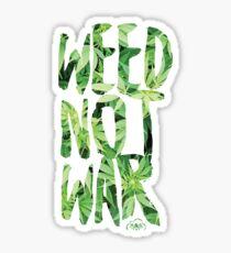 Weed Not War Sticker