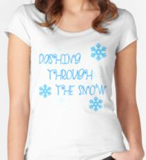 DASHING THROUGH THE SNOW Women's Fitted Scoop T-Shirt