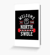 Willkommen in der North Swole (Funny Christmas Gym Wortspiel) Grußkarte