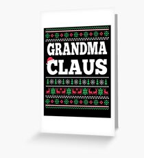 Grandma Claus Matching Family Christmas Ugly Sweater  Greeting Card