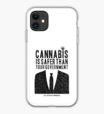 Cannabis is Safer Than Your Government iPhone Case