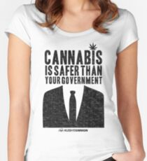 Cannabis is Safer Than Your Government Fitted Scoop T-Shirt