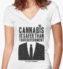 Cannabis is Safer Than Your Government Fitted V-Neck T-Shirt
