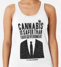 Cannabis is Safer Than Your Government Racerback Tank Top