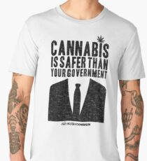 Cannabis is Safer Than Your Government Men's Premium T-Shirt