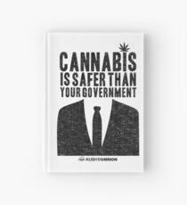 Cannabis is Safer Than Your Government Hardcover Journal