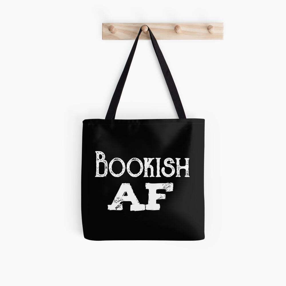 Bookish AF Tote Bag