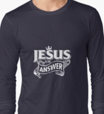 Jesus is the Answer' Best Christian Gift Shirt T-Shirt