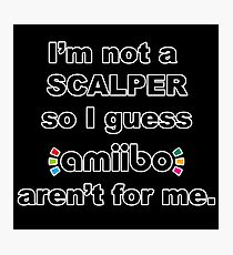 Amiibo - I'm not a scalper so I guess Amiibo aren't for me Photographic Print